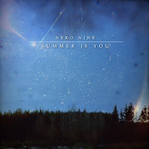 Neko Nine - Summer Is You - Post-rock album
