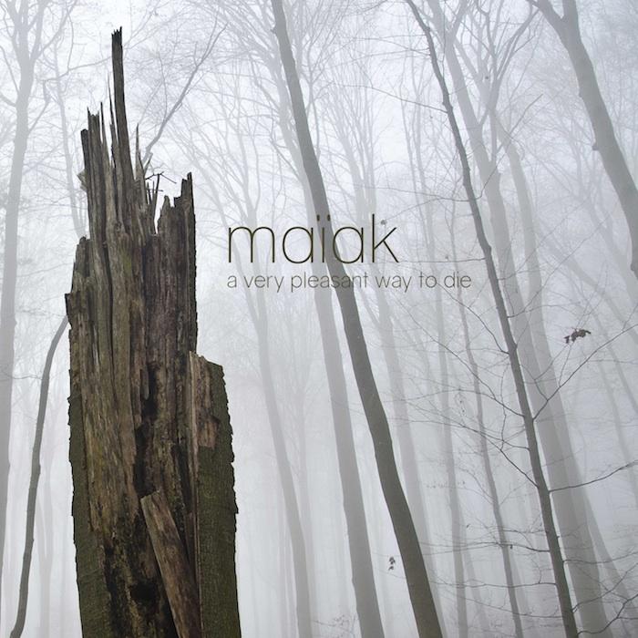 maiak-averypleasantwaytodie
