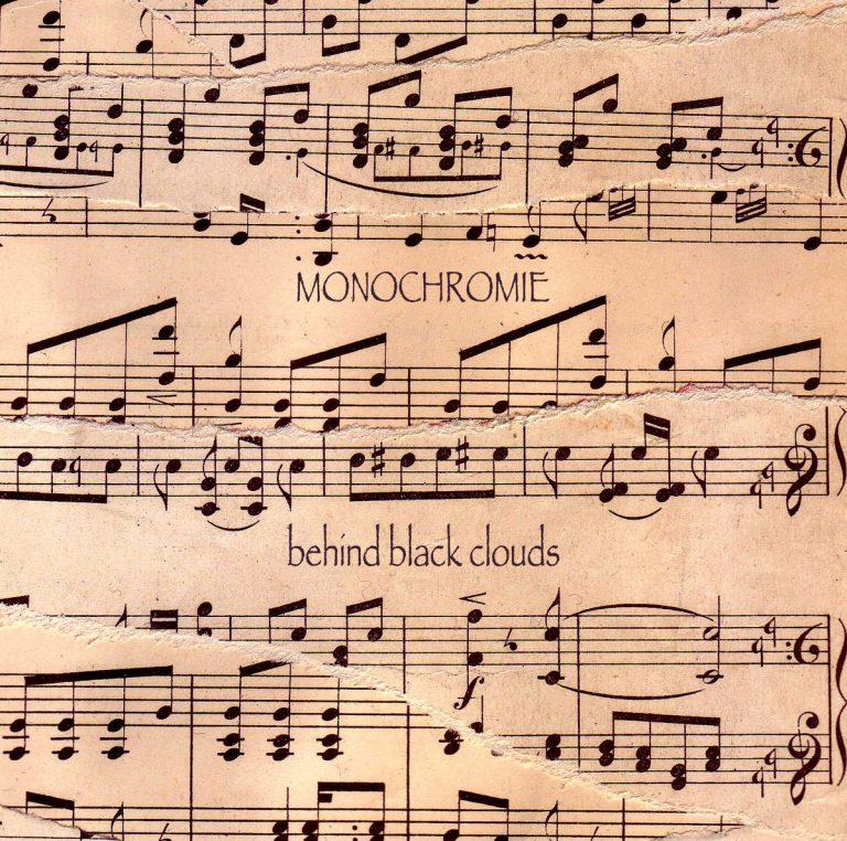 Monochromie – Behind Black Clouds