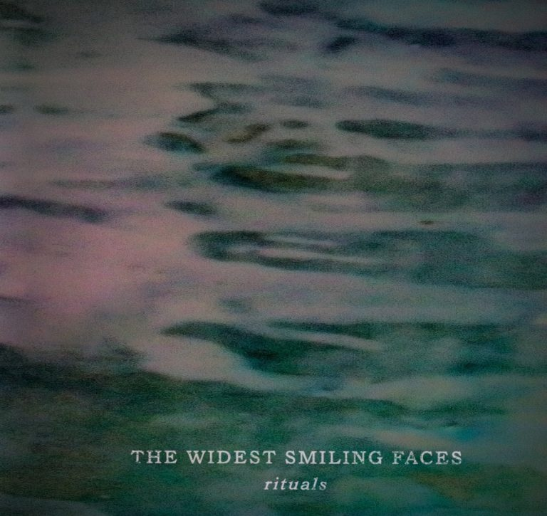The Widest Smiling Faces – Rituals