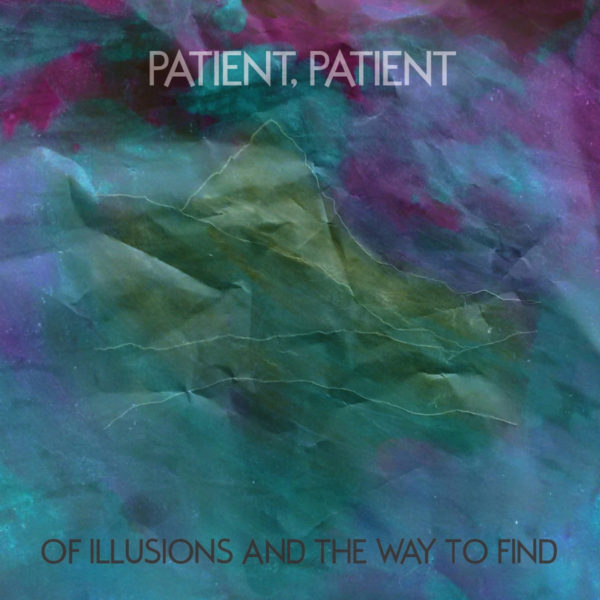 Patient, Patient – Of Illusions and the Way to Find
