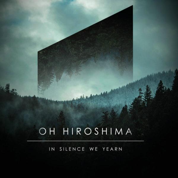 Oh Hiroshima – In Silence We Yearn