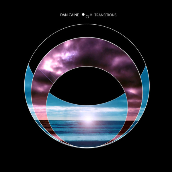 Dan Caine – Transitions