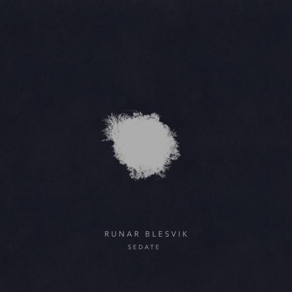 Runar Blesvik – Sedate