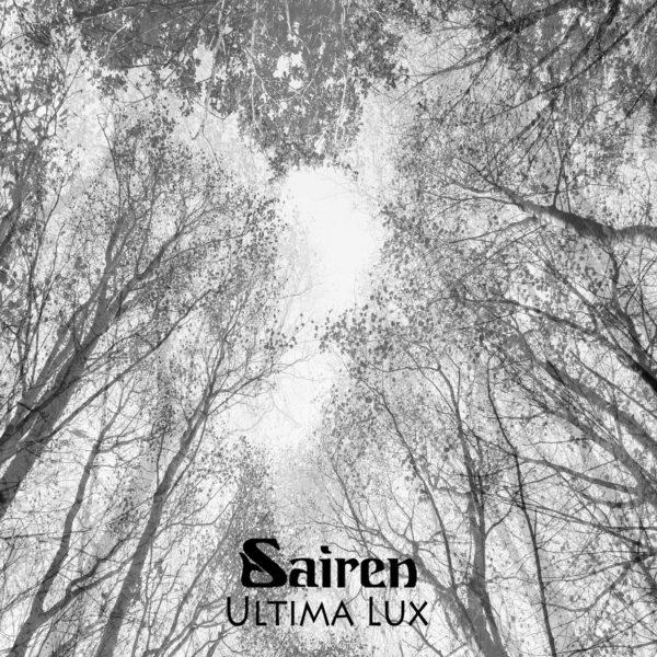 Sairen – Ultima Lux
