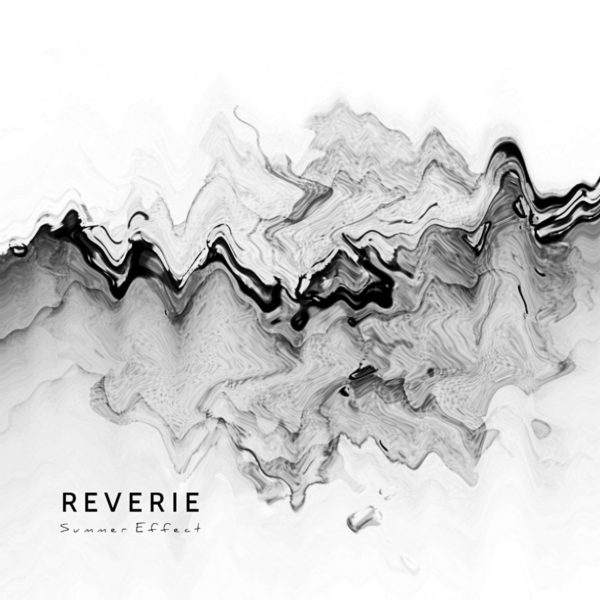Summer Effect- Reverie